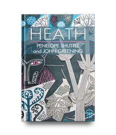 Penelope Shuttle | Poems - Heath